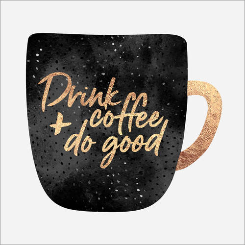 Vinilo para la pared Drink Coffee And Do Good 1