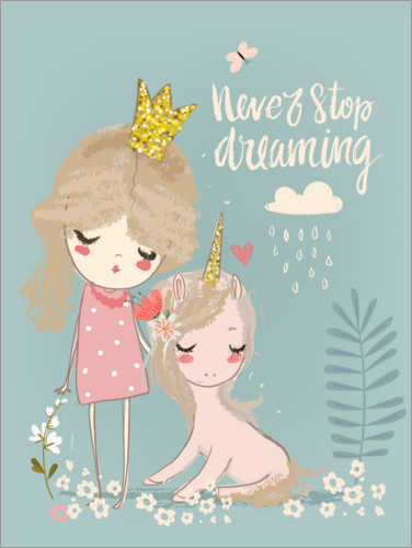 Póster Never stop dreaming
