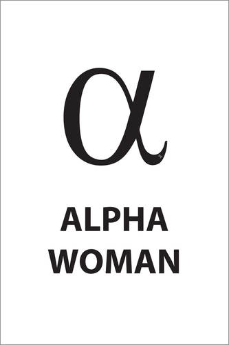 Póster Alpha Woman Quote