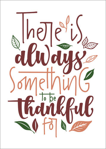 Póster There is always something to be thankful for