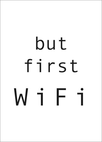 Póster But first WiFi