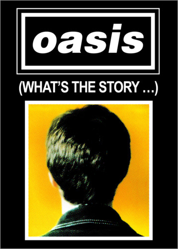 Póster Oasis - What´s The Story