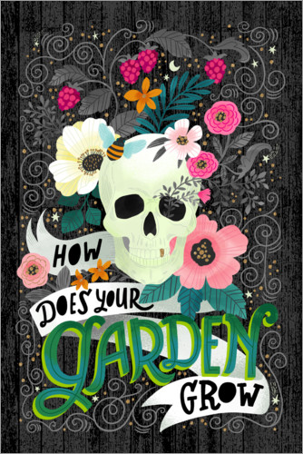 Póster How Does Your Garden Grow