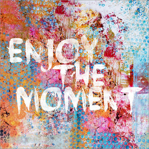 Vinilo para la pared Enjoy the moment II