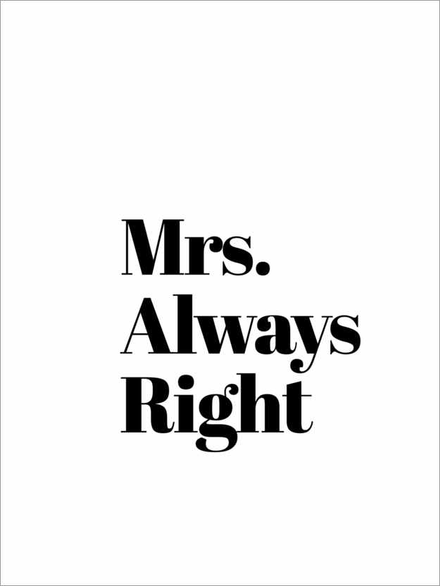 Póster Mrs. Always Right