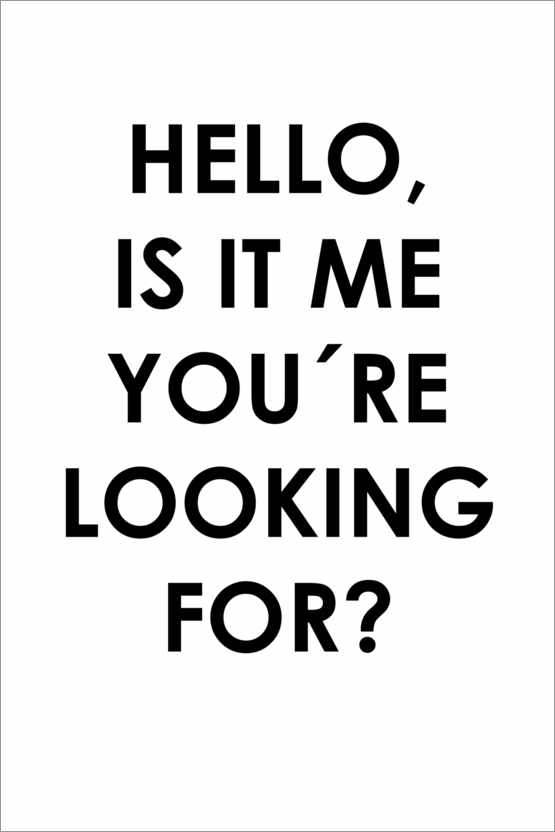 Póster Hello, is it me you're looking for?
