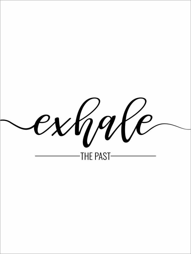 Póster Exhale the past