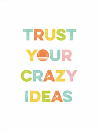 Cuadro de madera  Trust your crazy ideas - Typobox