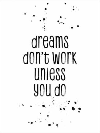 Póster TEXT ART Dreams don't work unless you do