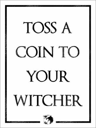 Póster The Witcher - Toss a Coin to Your Witcher