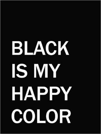 Póster Black is my happy colour