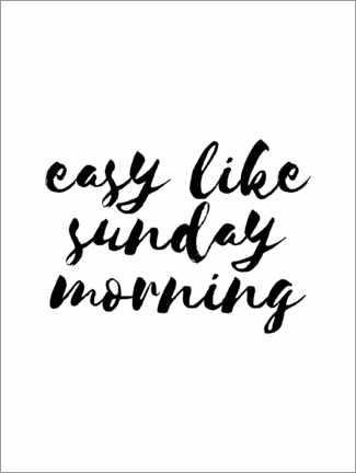 Póster Easy like sunday morning