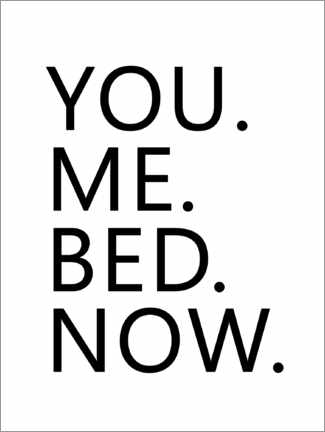 Póster You. Me. Bed. Now.