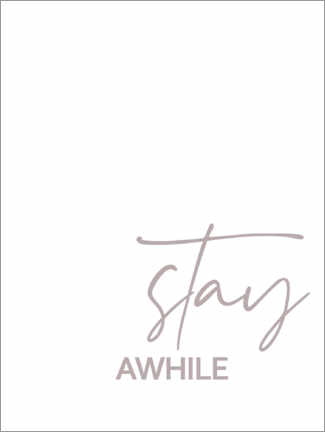 Póster Stay awhile