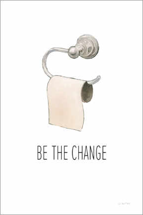 Cuadro de PVC  Be the change - James Wiens
