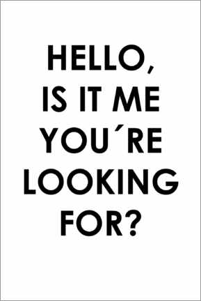 Cuadro de metacrilato  Hello, is it me you're looking for? - Typobox