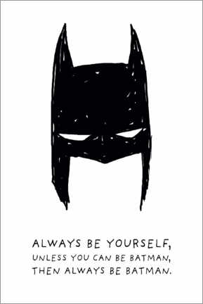 Cuadro de madera  Always be yourself - Always be Batman