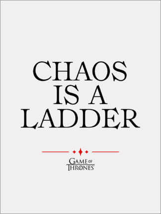 Cuadro de madera  GOT movie quote - Chaos is a ladder