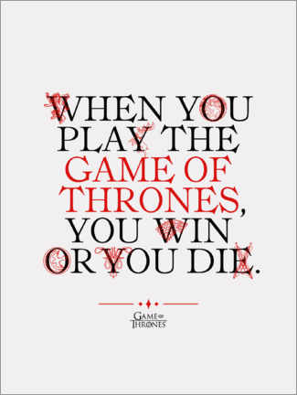 Vinilo para la pared  GOT movie quote - Play the Game of Thrones