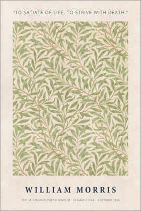 Póster William Morris - Satiate with life