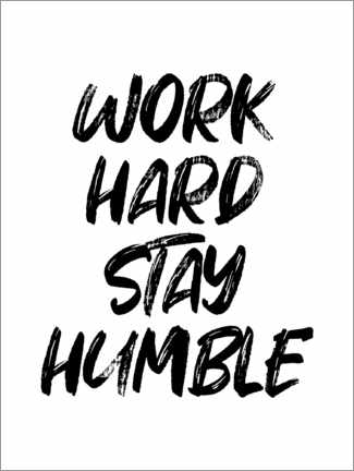 Póster Work hard stay humble