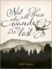 Vinilo para la pared  Not all those who wander are lost, Tolkien - Amelia Gier