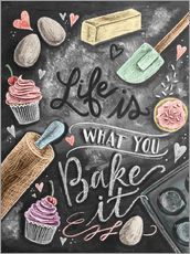 Vinilo para la pared  Life is what you bake it - Lily & Val