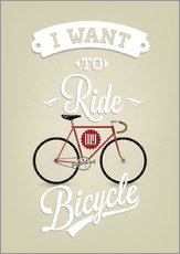 Vinilo para la pared  I want to ride my bicycle - Typobox