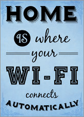 Cuadro de plexi-alu  Home is where your WIFI connects automatically - Textart Typo Text - HDMI2K