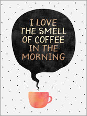 Vinilo para la pared  I love the smell of coffee in the morning - Elisabeth Fredriksson
