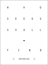 Vinilo para la pared  Who seeks shall find - Sophocles - dear dear