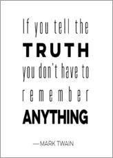 Vinilo para la pared  Truth is Anything - Mod Pop Deco