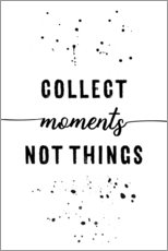Melanie Viola - TEXT ART Collect moments not things