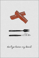 Vinilo para la pared  Don't Go Bacon My Heart - Orara Studio