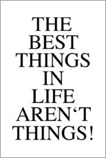 Cuadro de plexi-alu  The best things in life aren't things - Ohkimiko