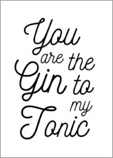 Cuadro de madera  You are the gin to my tonic - Typobox