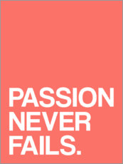 Vinilo para la pared  Passion never fails - Michael Tarassow