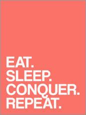 Póster  Eat, sleep, conquer, repeat - Michael Tarassow