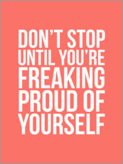 Lienzo  Don't stop until you're freaking proud of yourself - Creative Angel