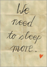 Cuadro de plexi-alu  we need to sleep more - Sabrina Tibourtine