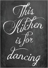 Cuadro de plexi-alu  This kitchen is for dancing (inglés) - GreenNest