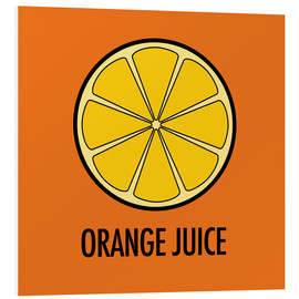 Cuadro de PVC  Orange Juice - JASMIN!
