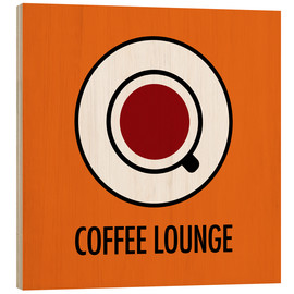 Cuadro de madera  Coffee Lounge, orange - JASMIN!