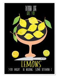 Póster When live gives you lemons