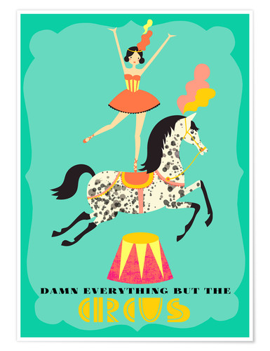 Póster Everything but the circus