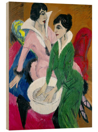 Cuadro de madera  Two women with sink (The Sisters) - Ernst Ludwig Kirchner