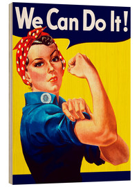 Cuadro de madera  Rosie the Riveter, We can do it! - John Parrot