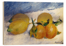 Cuadro de madera  Still Life with Lemons and Oranges - Pierre-Auguste Renoir