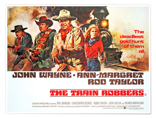 Póster THE TRAIN ROBBERS, Rod Taylor, Ben Johnson, John Wayne, Ann-Margret, 1973