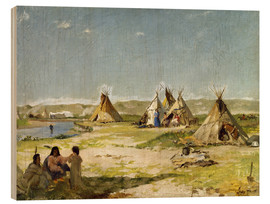 Cuadro de madera  Camp of the Indians in Wyoming - Frank Buchser